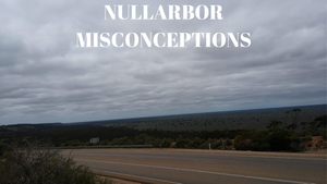 Misconceptions about Nullarbor Plain