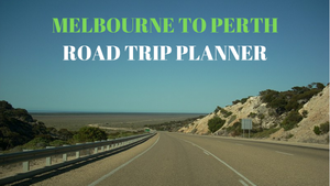 How to plan your drive from Melbourne to Perth?