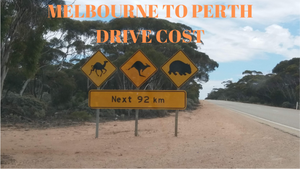 Melbourne to Perth drive Cost