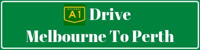 Drive Melbourne to Perth